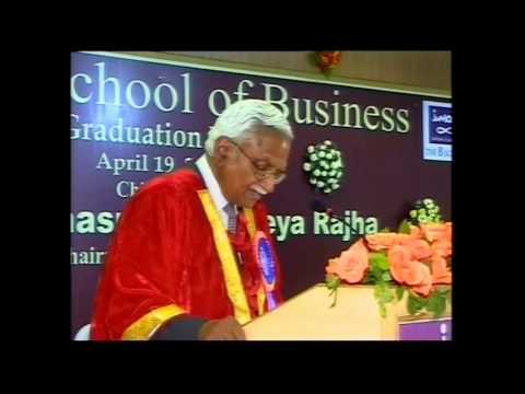 JSB 3rd Graduation Day Speech by Mr. P. R. Ramasubrahmaneya Rajha, Chairman, Ramco Groups