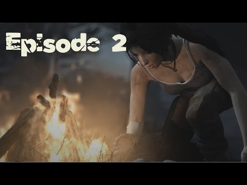 Tomb Raider | Episode 2 | Learn To Survive