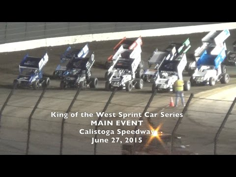 King of the West Sprints 6-27-15 Calistoga Speedway - KWS