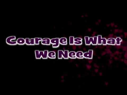 courage is what we need karaoke