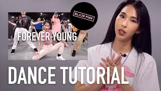 [ENG] 'Forever Young' Dance Tutorial (choreography by mina myoung)