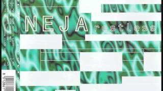NEJA RESTLESS (Bum Bum Club Extended Mix) (ESTATE 1998)