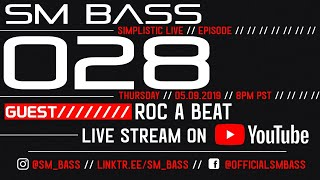 SIMPLISTIC LIVE: 028 | ROC A BEAT GUEST MIX | 2019