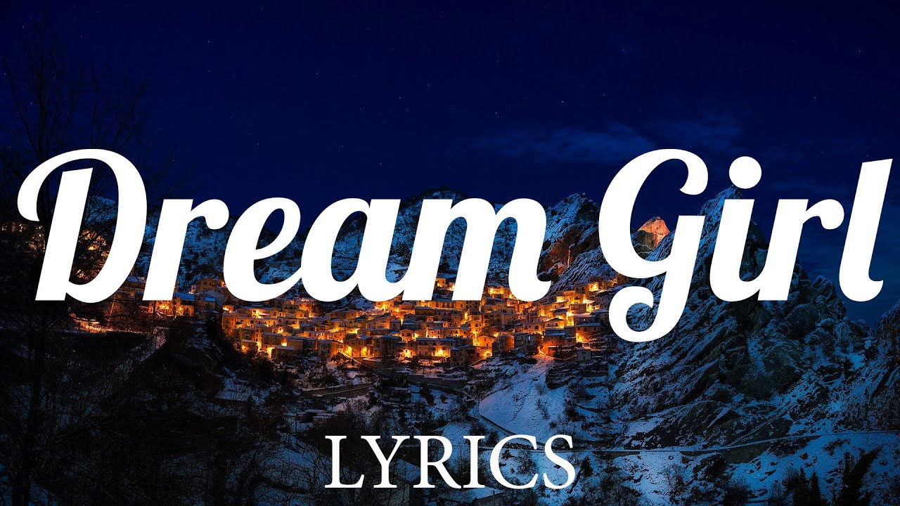 Dream Girl - Ir Sais (Lyrics)