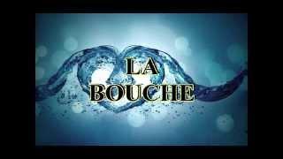 LA BOUCHE