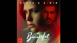 "Raysa & A-min - ""Bi Marefat"" OFFICIAL AUDIO"