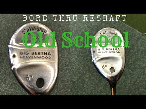 Golf club repair: Bore Thru Reshaft, old school