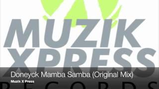 Doneyck Mamba Samba (Original Mix) Muzik X Press.m4v