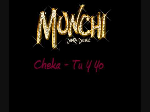 Cheka - Tu Y Yo
