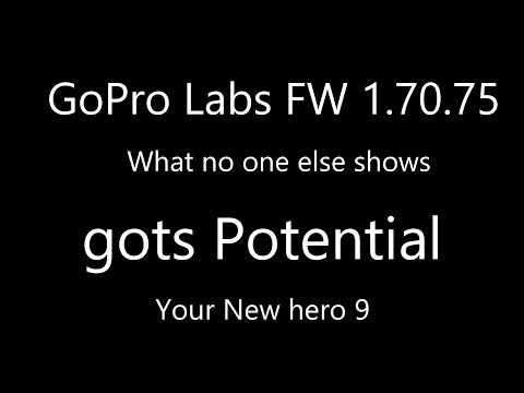 Gopro labs Firmware 1.70 what you need to know BE warned