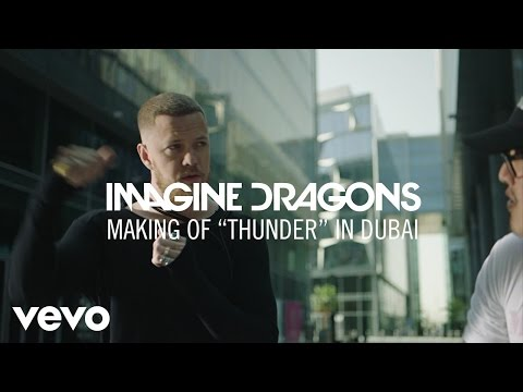 "Imagine Dragons - Making Of ""Thunder"" In Dubai Thumbnail image"
