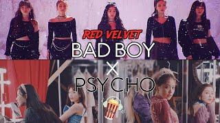 Red Velvet (레드벨벳) - Bad Boy x Psycho | Mashup | KPOPcorn