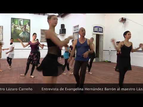 Entrevista al Maestro de Ballet Lázaro Carreño por Evangelina Hernández Barrón.