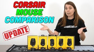 Corsair Mouse Comparison — So Many Mice! — Which Do We Like?