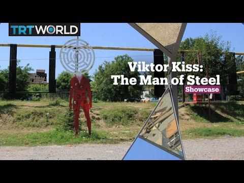 Viktor Kiss: The Man Of Steel