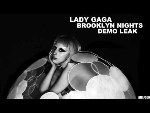 Lady Gaga - Brooklyn Nights (Demo Leak)