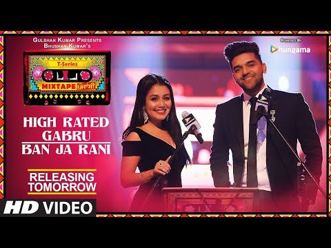 T-Series Mixtape Punjabi: High Rated Gabru/Ban Ja Rani | 1 Day to Go |Neha Kakkar & Guru Randhawa