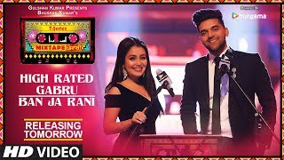 T Series Mixtape Punjabi High Rated Gabru Ban Ja Rani 1 Day To Go Neha Kakkar Guru Randhawa