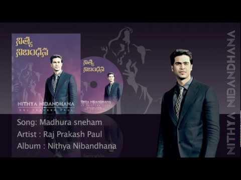 Madhura sneham - Raj Prakash Paul - Nithya Nibandhana