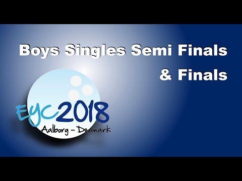 EYC 2018 - Boys Singles Semi Finals & Finals - Bowling