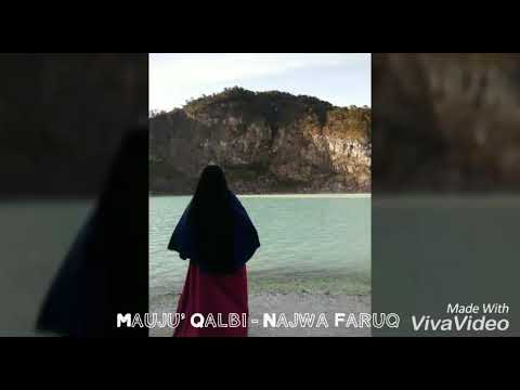MAUJU' QOLBI - Najwa farouk