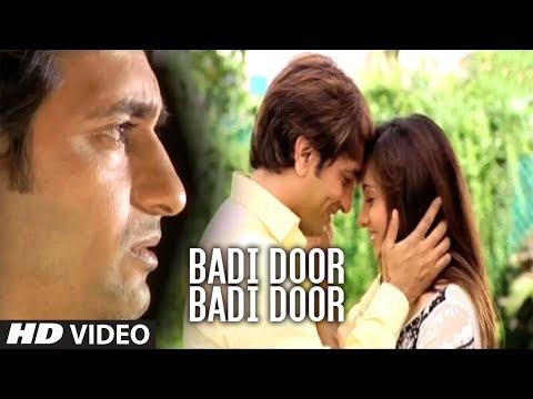 ► Badi Door Badi Door Chala Jaunga Phir Bewafai  Agam Kumar Nigam, Tulsi Kumar