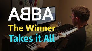 ABBA - The Winner Takes it All - Piano Cover