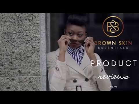 Brown Skin Essentials Product Reviews