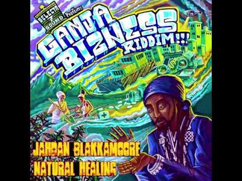 Jahdan Blackkamoore - Natural Healing - Ganja Bizness Riddim [Official Audio]