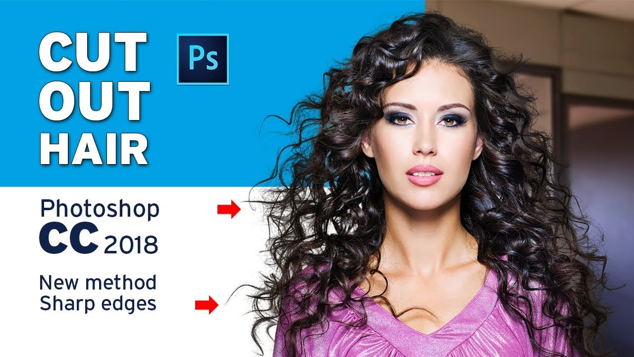 How to Cut Out Hair in Photoshop CC 12  Easy steps  Advanced Method  with simple steps
