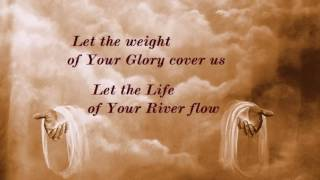 708 Let the Weight of Your Glory Fall/For Your Name is Holy {Paul Wilbur}