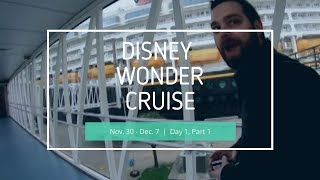 Disney Wonder Cruise Day 1, Part 1 (1/3) - Galveston,TX Nov.30-Dec.7