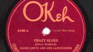 Crazy Blues [10 inch] - Mamie Smith and Her Jazz Hounds