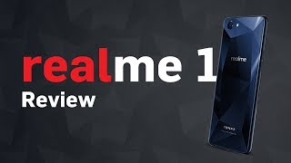 Realme 1 Review | Digit.in