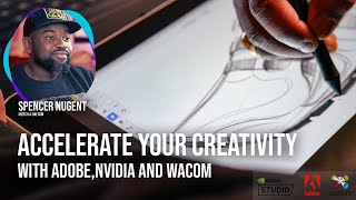 Accelerate Your Creativity with Adobe, NVIDIA, and Wacom | Adobe Creative Cloud