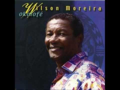 Wilson Moreira ( Album Completo) Okolofé