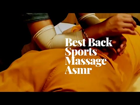 Body Back Best Sports Massage Asmr & Best Chinese Massage
