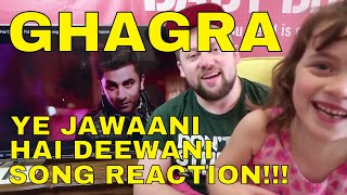 ghagra yeh jawaani hai deewani song reaction
