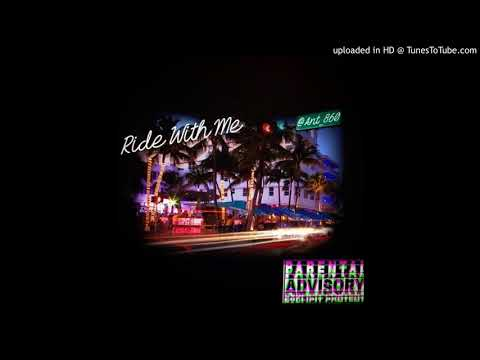 ant_860 - Ride With Me