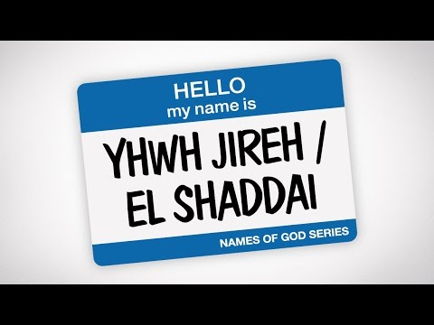 "YHWH JIREH / EL SHADDAI - ""My Provider"" & ""All-Sufficient ONE"" (Names of God)"