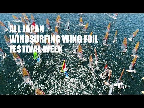 All Japan Windsurfing Wing Foil Festival Week Day 5