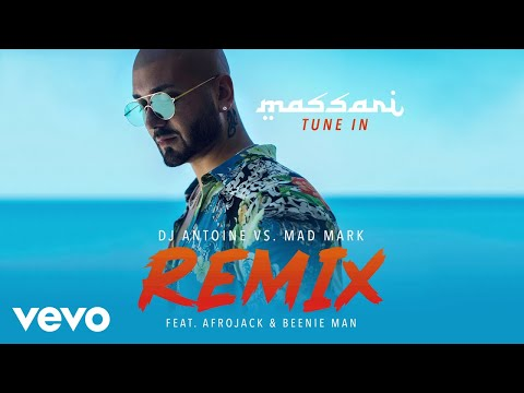 Massari - Tune In ft. Afrojack, Beenie Man (DJ Antoine vs. Mad Mark Remix)