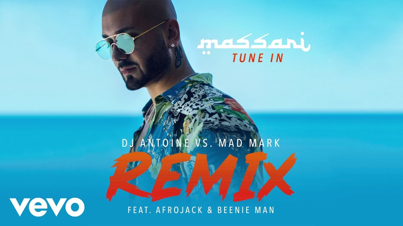 Tune In ft. Afrojack, Beenie Man (DJ Antoine vs. Mad Mark Remix)