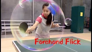 How To Play Forehand Flick ——yangyangs Table Tennis Lessons