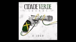 Cidade Verde Sounds - Dancehall Style (Part. Fael Primeiro)