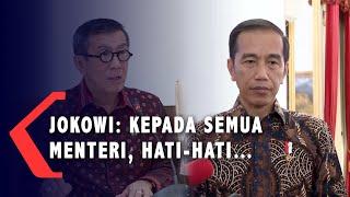Yassona Laoly Dilaporkan ke KPK, Presiden Jokowi: Kepada Semua Menteri Hati-Hati
