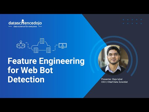 Feature Engineering For Web Bot Detection