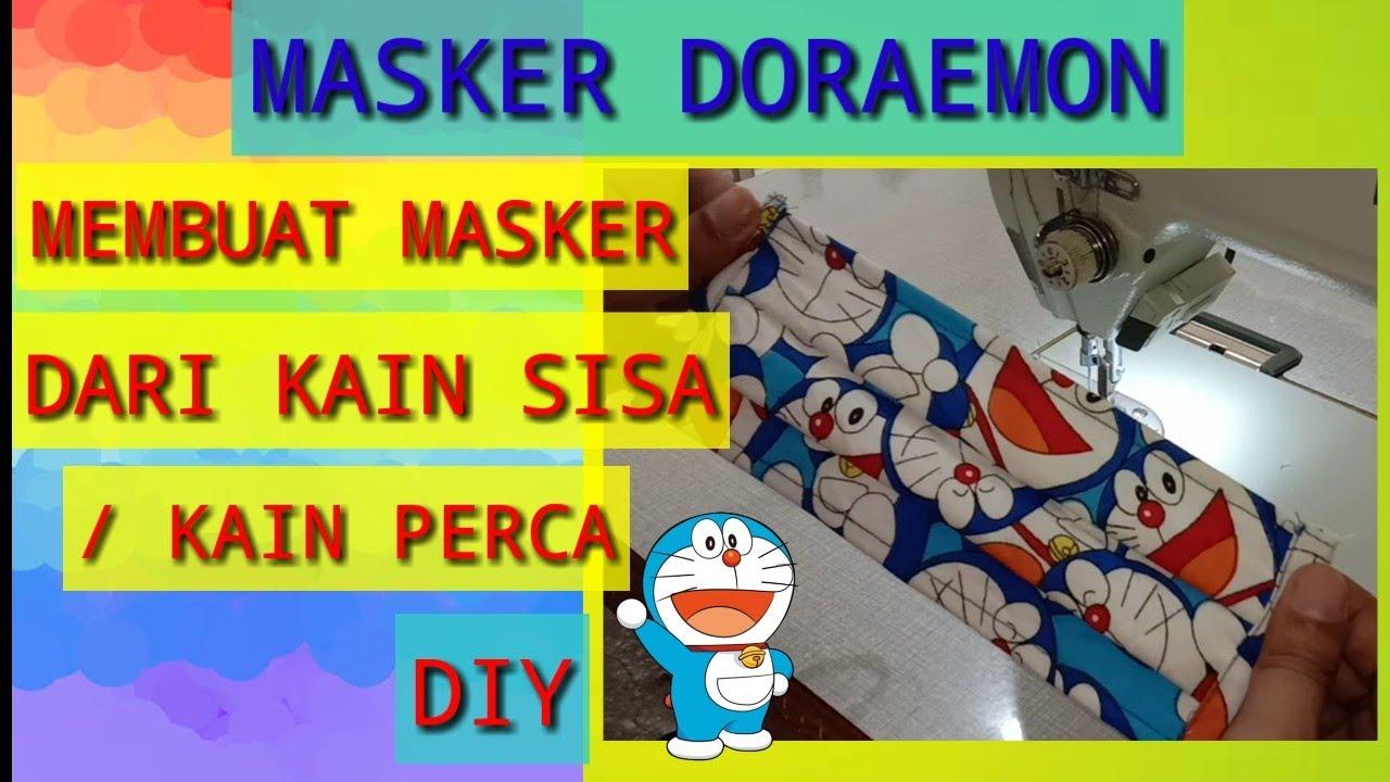 CARA MEMBUAT MASKER KAIN - MASKER DORAEMON - MASKER KAIN ...