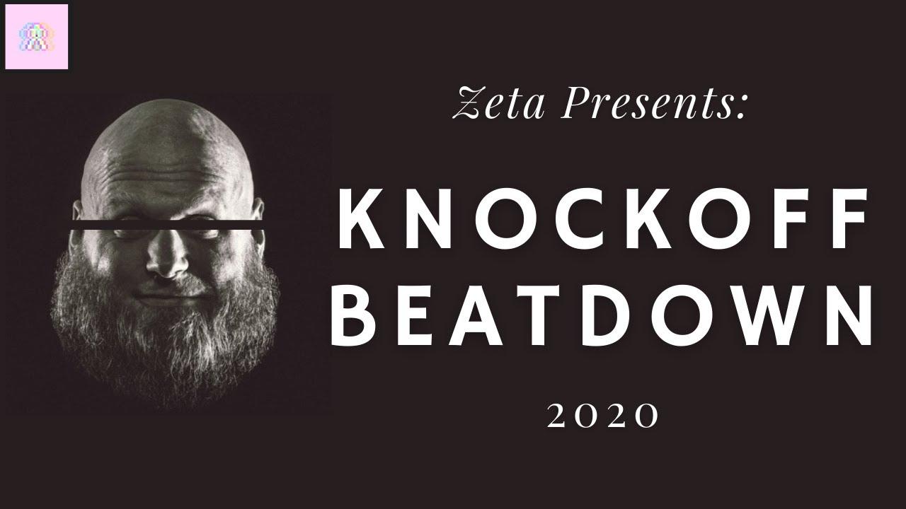 Knockoff Beatdown 2020 By ZetaVS