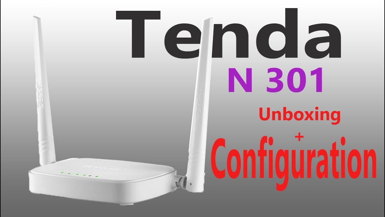 Tenda N301 Wireless Router Unboxingset Up Configure Routerhindi Youtube
